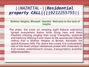 ||NAINITAL-||Residential property CALL||||9212255755||