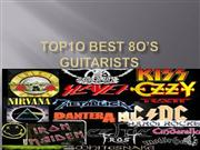 Top10 best 80's guitarists