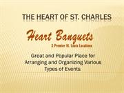 The Heart of St. Charles Banquets Reviews