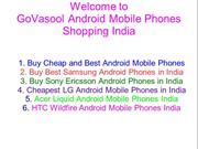 Buy Android Mobile Phones India - GoVasool
