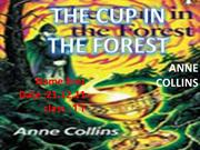THE CUP IN THE FOREST