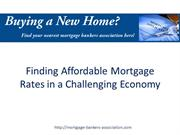 Finding Affordable Mortgage Rates in a Challenging Economy