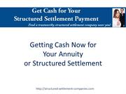Get Cash Now for Your Annuity or Structured Settlement