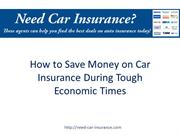 How to Save Money on Car Insurance During Tough Economic Times