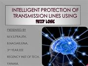 INTELLIGENT PROTECTION OF TRANSMISSION LINES USING