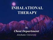 Inhalational Therapy