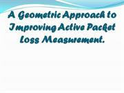 A Geometric Approach to Improving Active Packet Loss Measurement