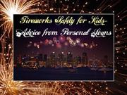 Fireworks Safety For Kids - Advice From Personal Loans