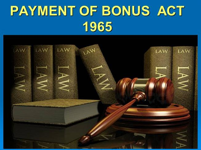 payment of bonus act india The main object ofthe payment of bonus act is to provide for the payment of  ac t for the declaration and payment within india of the dividendspayable out of its.