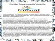 Pickerel Lake Recovery Center and the Treatment Plan