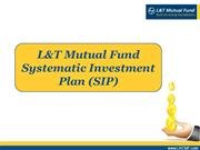 L&T Mutual Fund Systematic Investment Plan (SIP)