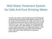Well Water Treatment System For Safe And Pure