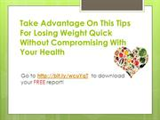 Take Adventage On These Weight Loss Tips