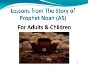 Lessons from The Story of Prophet Noah