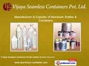 Vijaya Seamless Containers Private Limited Karnataka India