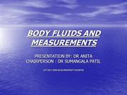 BODY FLUIDS AND MEASUREMENTS by dr anita teli