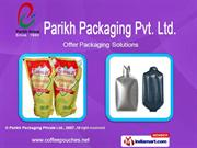 Parikh Packaging Pvt Ltd Ahmedabad  india