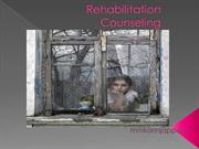 Rehabilitation Counseling ppt.