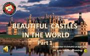99 Beautiful castles in the world 1 by bernard hardy)