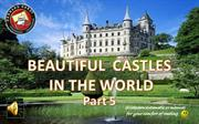 103 Beautiful castles in the world 5 by bernard hardy)