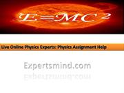 Physics Assignment Help, Physics Homework Help, ExpertsMind