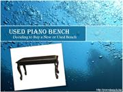 Used Piano Bench - Deciding to Buy a New or Used Bench