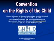 A summary of the rights under the Convention