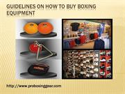 Guidelines on how to buy boxing equipment