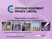 Cryogas Equipment Private Limited Gujarat India