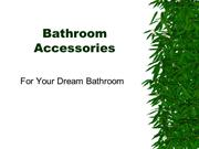 Bathroom Accessories For Your Dream Bathroom