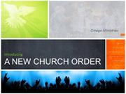 Dunamis Tabernacle - A New Church Order