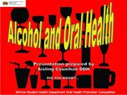 Alcohol and its relationship to oral health