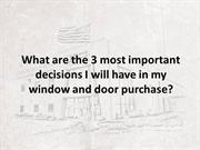 What are the 3 most important decisions