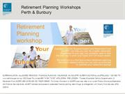 Free retirement planning seminars Perth and Bunbury