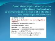 Private Detective Hyderabad, india detective agencies
