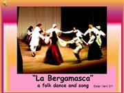 La Bergamasca: A Folk Dance and Song