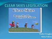 CLEAR SKIES LEGISLATION