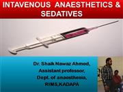 INTRAVENOUS  ANAESTHETICS & SEDATIVES