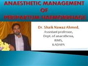 ANAESTHETIC MANAGEMENT OF PeriPartum Hemorrhage