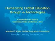 Humanizing Global Education through E-Technologies