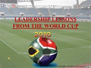 LEADERSHIP LESSONS FROM THE WORLD CUP  2010