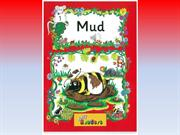 Jolly Readers - Red Level 1 - Inky and Friends - 1 - Mud