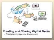 Creating and Sharing Digital Media