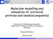 Modelling and simulation of retroviral proteins and nanobiocomposites