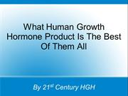 What Human Growth Hormone Product Is The Best Of Them All