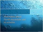 Information about Florida Aquariums and its activities