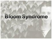 Bloom Syndrome