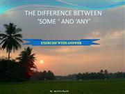 THE DIFFERENCE BETWEEN 'SOME' AND 'ANY' (EXERCISE WITH ANSWER)