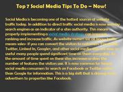 Top 7 Social Media Tips To Do - Now!
