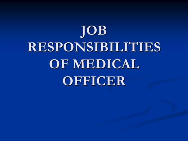 Job Responsibilities Of Medical Officer |Authorstream